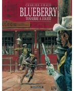 BLUEBERRY - TOME 2 - TONNERRE A L'OUEST