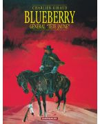 BLUEBERRY - TOME 10 - LE GENERAL TETE JAUNE