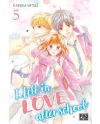 I FELL IN LOVE AFTER SCHOOL T05