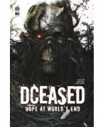 DCEASED HOPE AT WORLD?S END - DCEASED HOPE AT WORLD S END