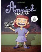 ANNICK TAMAIRE - TOME 01